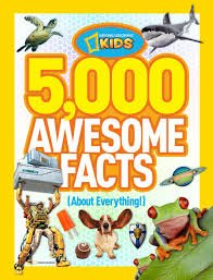 99.	5,000 Awesome Facts (About Everything!) (National Geographic Kids) by National Geographic Kids