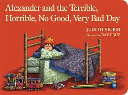 43.	Alexander and the Terrible, Horrible, No Good, Very Bad Day by Judith Viorst
