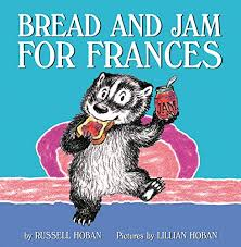 48.	Bread and Jam for Francis by Russell Hoban