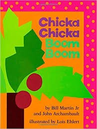2. Chicka Chicka Boom Boom by Bill Martin Jr.