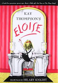 61.	Eloise: A Book for Precocious Grown Ups by Kay Thompson