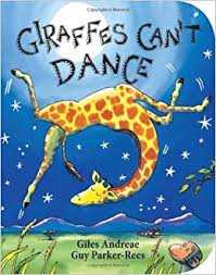75. Giraffes Can't Dance by Giles Andreae