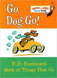 60.	Go, Dog Go by P.D. Eastman