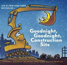 39.	Goodnight, Goodnight Construction Site by Sherri Duskey Rinker