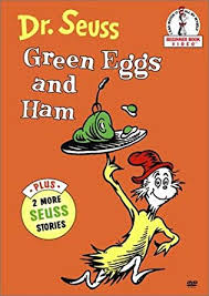 24.	Green Eggs and Ham by Dr.Seuss