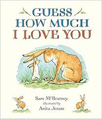 4. Guess How Much I Love You by Sam McBratney