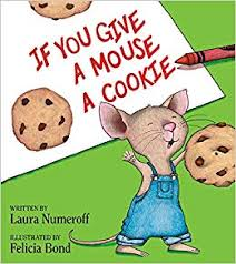 21.	If You Give a Mouse a Cookie by Laura Joffe Numeroff