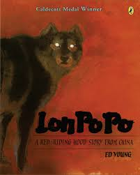 27.	Lon Po Po: A Red-Riding Hood Story from China by Ed Young