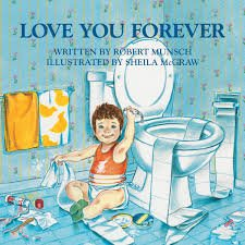 62.	Love You Forever by Robert Munsch