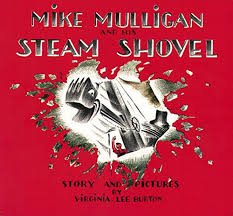 59.	Mike Mulligan and His Steam Shovel by Virginia Lee Burton