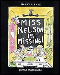 68.	Miss Nelson Is Missing! by Harry G. Allard Jr.
