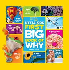 80.	National Geographic Little Kids First Big Book of Why by National Geographic