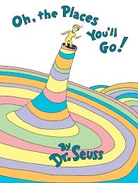 66.	Oh, the Places You'll Go! by Dr. Seuss