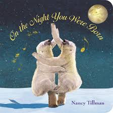8. On the Night You Were Born by Nancy Tillman