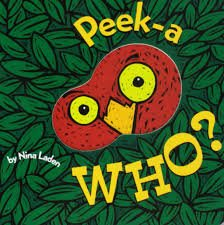38.	Peek-A Who? by Nina Laden