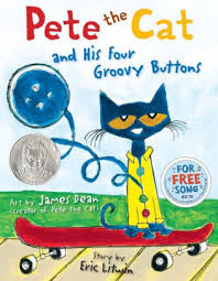 42.	Pete the Cat and His Four Groovy Buttons by James Dean