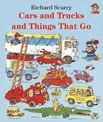 36.	Richard Scarry's Cars and Trucks and Things That Go by Richard Scarry