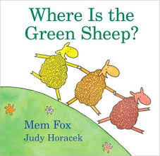 7. Where Is the Green Sheep? by Mem Fox